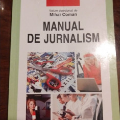 Manual de jurnalism - M. Coman (2009), Polirom
