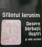 SFANTUL IERONIM - DESPRE BARBATII ILUSTRI SI ALTE SCRIERI