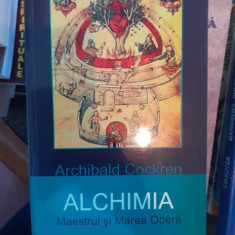 Alchimia. Maestrul si Marea Opera – Archibald Cochren