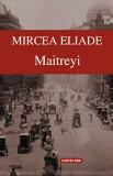 Maitreyi/Mircea Eliade, Cartex 2000
