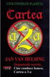 Cine conduce planeta. Cartea a 2-a - Jan Van Helsing