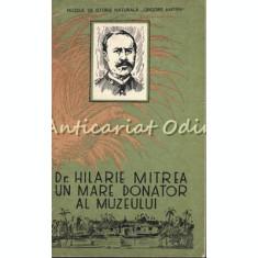 Dr. Hilarie Mitrea 1842-1904. Medic, Calator Si Explorator Roman