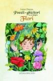 Cumpara ieftin Poezii-ghicitori cu si despre flori/Luiza Chiazna