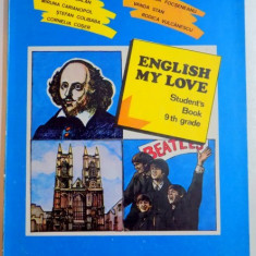 ENGLISH MY LOVE , STUDENT'S BOOK , 9th GRADE