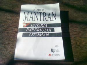 ISTORIA IMPERIULUI OTOMAN - ROBERT MANTRAN