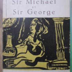 SIR MICHAEL SI SIR GEORGE - J.B. PRIESTLEY