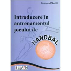 Introducere in antrenamentul jocului de handbal - Beatrice ABALASEI