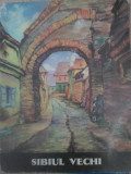SIBIUL VECHI (VEDERI-LITOGRAFII)-HANS HERMANN
