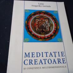 MEDITATIE CREATOARE SI CONSTIINTA MULTIDIMENSIONALA-LAMA ANAGARICA GOVINDA-328 P