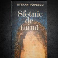 STEFAN POPESCU - SFETNIC DE TAINA