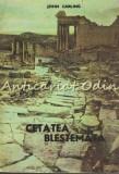 Cetatea Blestemata - John Carling