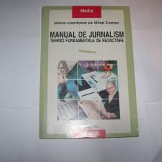 MANUAL DE JURNALISM TEHNICI FUNDAMENTALE DE REDACTARE  MIHAI COMAN