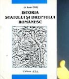 Istoria statului si dreptului romanesc Ioan Chis