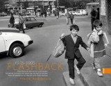 Flashback. Clisee voalate din Epoca de Aur si anii tranzitiei   Florin Andreescu, Ad Libri