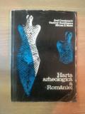 HARTA ARHEOLOGICA A ROMANIEI de E. CONDURACHI , V. DUMITRESCU , M.D. MATEI , 1972