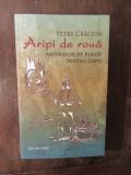 Aripi de roua. Antologie de poezie pentru copii-Petre Craciun, 2018