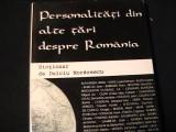 PERSONALITATI DIN ALTE TARI DESPRE ROMANIA-DICTIONAR-DULCIU MORARESCU-244 PG-