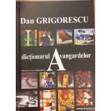 Dictionarul avangardelor, Dan Grigorescu