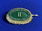 Insignă - Semn de armă - Academia de Poliție - Alexandru Ioan Cuza II (verde)