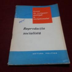 I MATEI - REPRODUCTIA SOCIALISTA