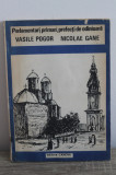 Cumpara ieftin Vasile Pogor, Nicolae Gane - Parlamentari, primari, prefecti de odinioara