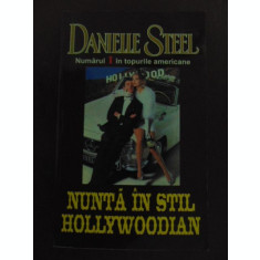 Nunta in stil Hollywoodian- Danielle Steele
