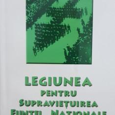LEGIUNEA PENTRU SUPRAVIEȚUIREA FIINȚEI NAȚIONALE CORNELIU ZELEA CODREANU 1993