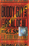 Caseta Buddy Guy With G.E. Smith And The Saturday Night Live Band , originala