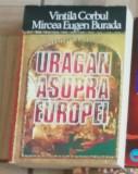 Uragan asupra Europei - Vintila Corbul, Mircea Eugen Burada