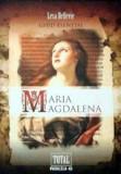 Maria Magdalena. Ghid Esential/Lesa Bellevie