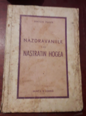NAZDRAVANIILE LUI NASTRATIN HOGEA ANTON PANN 1943 foto