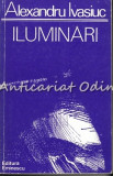 Iluminari. Roman - Alexandru Ivasiuc