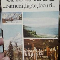 Caucazul. Oameni, fapte, locuri – Ioan Stancescu