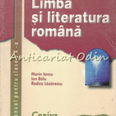 Cumpara ieftin Limba Si Literatura Romana. Manual Pentru Clasa a X-a - Marin Iancu, Ion Balu