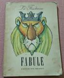 Fabule. Ilustratii de Eugen Taru. Editura Ion Creanga, 1980 - La Fontaine, Jean De La Fontaine
