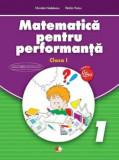 Matematica pentru performanta. Clasa I/***