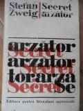Secret Arzator - Stefan Zweig ,520686