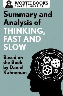 Summary and Analysis of Thinking, Fast and Slow: Based on the Book by Daniel Kahneman foto