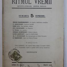 RITMUL VREMII - REVISTA LITERARA , CRITICA , SOCIALA , ANUL IV , No. 5, MAI , 1928