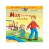 Max nu merge cu strainii. Soricelul cititor - Sabine Kraushaar, Christian Tielmann