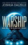 Warship: Black Fleet Trilogy 1