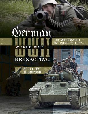 German World War II Reenacting: The Wehrmacht in Living History foto