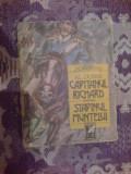 A5 CAPITANUL RICHARD * STAPANUL MUNTELUI - Al. Dumas