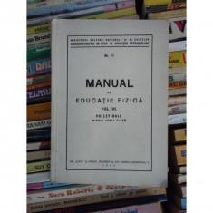 MANUAL DE EDUCATIE FIZICA , VOL III , VOLLEY-BALL