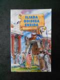 GEORGE ANDREESCU - ILIADA, ODISEEA, ENEIDA repovestite