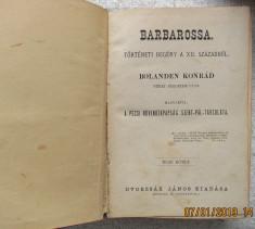 Carte veche maghiara.Konrad von Bolanden-Barbarossa I-III.1871 foto