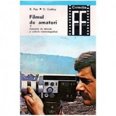 Filmul de amatori - Elemente de tehnica si cltura cinematografica