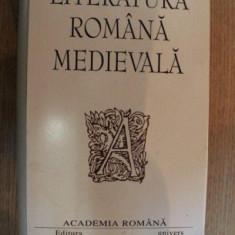 LITERATURA ROMANA MEDIEVALA de DAN HORIA MAZILU , 2003