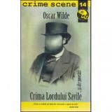 Crima Lordului Savile…si alte povestiri, Oscar Wilde