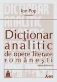 Dicționar analitic de opere literare românești vol. I și II, de Ion Pop